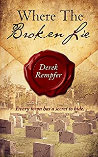 Where The Broken Lie by Derek Rempfer ebook deal