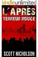 Terreur rouge: Un thriller post-apocalyptique (L'Apr�s t. 5)