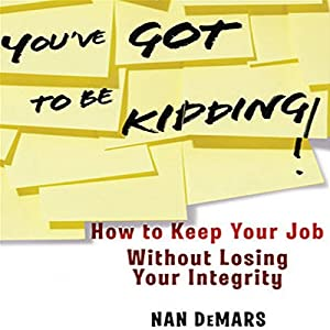 You've Got to Be Kidding! Audiobook
