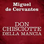 Don Chisciotte della Mancia | Miguel de Cervantes
