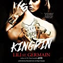 Kingpin: Book 2 Audiobook by Lili St. Germain Narrated by Molly Glenmore, Roger Douglas