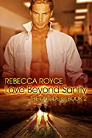 Love Beyond Sanity (The Outsiders Book 2) [Kindle Edition]