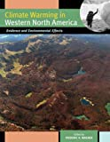 img - for Climate Warming in Western North America: Evidence and Environmental Effects book / textbook / text book