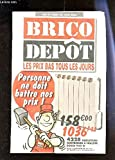 BRICO DEPOT - CATALOGUE des lundi 28 juin 2004....