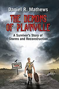 The Demons Of Plainville: A Survivor's Story Of Storms And Reconstruction by Daniel Mathews ebook deal