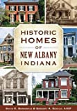 img - for David C. Barksdale: Historic Homes of New Albany, Indiana (Paperback); 2015 Edition book / textbook / text book