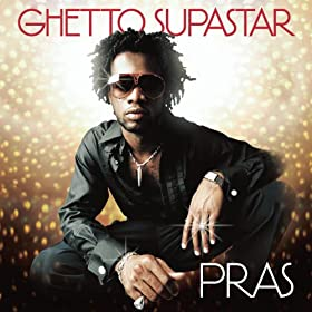Pras feat. ODB & Mya - Ghetto Supastar (That Is What You Are)