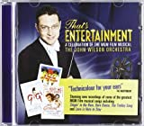 That's Entertainment John -Orchestra- Wilson