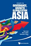img - for Issues in Governance, Growth and Globalization in Asia book / textbook / text book