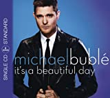 It's a Beautiful Day Michael Buble