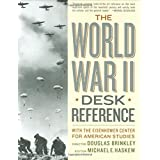 The World War II Desk Reference ~ Douglas G. Brinkley