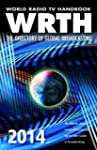 World Radio TV Handbook 2014: The Dir...