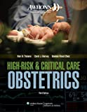 img - for AWHONN High-Risk & Critical Care Obstetrics (Mandeville, AWHONN's High Risk and Critical Care Intrapartum Nursing) book / textbook / text book