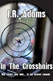 In the Crosshairs