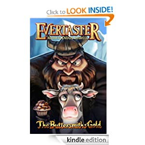The Buttersmiths' Gold (Evertaster Series)