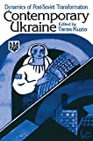 img - for Independent Ukraine: Nation-state Building and Post-communist Transition book / textbook / text book