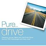 Pure... Drive