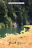 Adventures of Huckleberry Finn by Mark Twain (2007-06-16)
