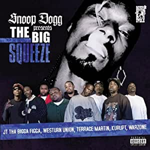Presents the Big Squeeze (Expl
