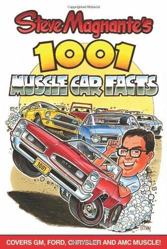 Steve Magnante's 1001 Muscle Car Facts (Cartech)