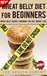Wheat Belly: Diet For Beginners: Whea...