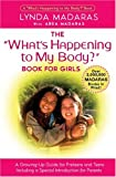 img - for What's Happening to My Body? Book for Girls: A Growing-Up Guide for Parents and Daughters book / textbook / text book