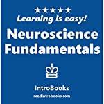 Neuroscience Fundamentals |  IntroBooks