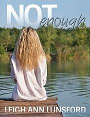 Not Enough (Parker Siblings Series Book 1)