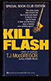 Kill Flash (0345337549) by Macgregor, T.J.