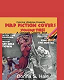 img - for Pulp Fiction Covers Grayscale: Damsels in Distress (Magazine Covers from the '50s) (Volume 3) book / textbook / text book