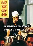 echange, troc Jean-Michel Ribes - Voyages hors de soi