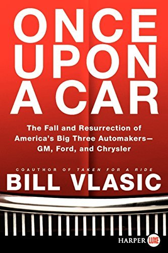 once-upon-a-car-lp-the-fall-and-resurrection-of-americas-big-three-auto-makers-gm-ford-and-chrysler-