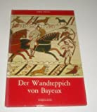 img - for Der Wandteppich bon Bayeux book / textbook / text book