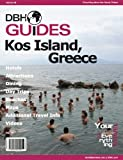 Kos, Greece Island Travel Guide 2014: Attractions, Restaurants, and More...