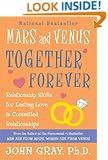 Mars and Venus Together Forever: Relationship Skills for Lasting Love