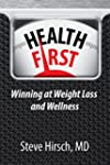 Health First: Winning at Weight Loss...