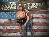 The Naked Trucker & T-Bones Show: Salute to America