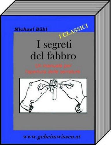 i-segreti-del-fabbro-un-manuale-per-lapertura-delle-serrature