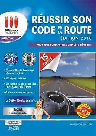 Réussir son code de la route - édition 2010