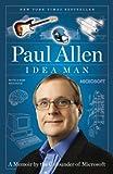 Idea Man: A Memoir by the Cofounder of Microsoft