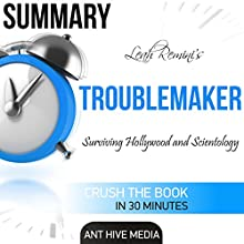 Summary Leah Remini's Troublemaker: Surviving Hollywood and Scientology Audiobook by  Ant Hive Media Narrated by Melissa Disney