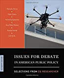 Issues for Debate in American Public Policy: Selections from CQ Researcher