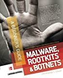 Malware, Rootkits & Botnets A Beginner's Guide