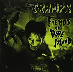 Cramps - Fiends of Dope Island - Amazon.com Music