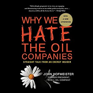Why We Hate the Oil Companies Hörbuch