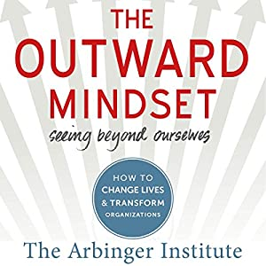 The Outward Mindset Audiobook