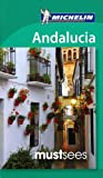 img - for Michelin Must Sees Andalucia (Must See Guides/Michelin) book / textbook / text book
