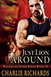 Just Lion Around (Wolves of Stone Ridge)