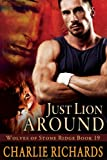 Just Lion Around (Wolves of ... - Charlie Richards