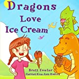 img - for Dragons Love Ice Cream book / textbook / text book